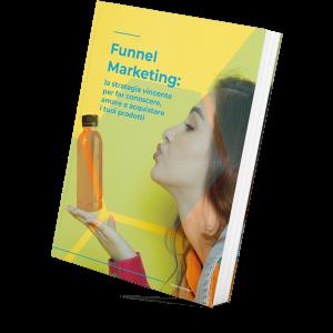 Guida al Funnel Marketing